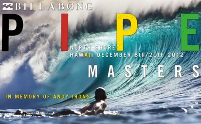 2012-Billabong-Pipe-Masters-In-Memory-Of-Andy-Irons